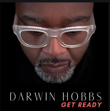 "Darwin Hobbs Releases ""Get Ready"""